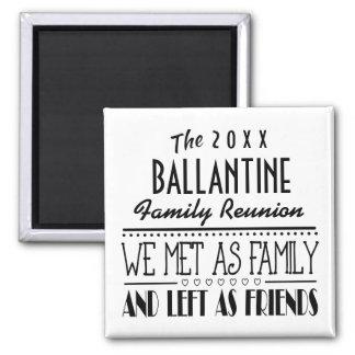 Dated Family Reunion Friends Souvenir Gift Magnet