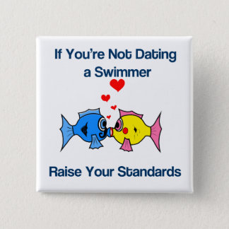 Dating a Swimmer Button