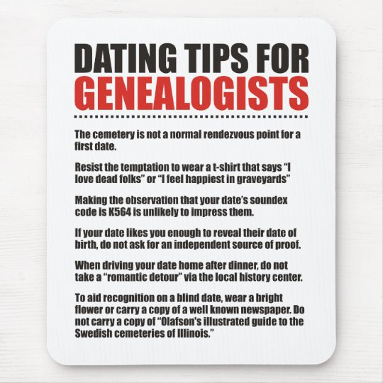 Dating Tips For Genealogists Mouse Pad