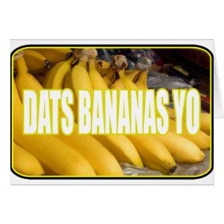 Dats Bananas Yo Card