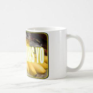 Dats Bananas Yo Coffee Mug