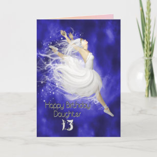 Daughter Age 13 Leaping Ballerina Birthday Card