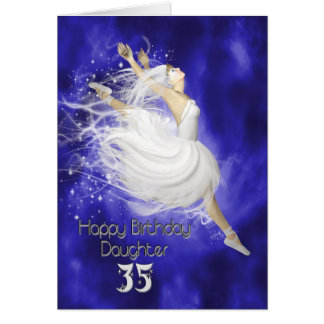 Daughter age 35, leaping ballerina birthday card