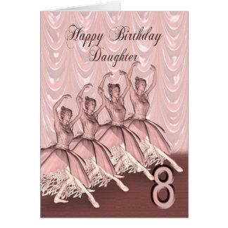 Daughter age 8, a ballerina birthday card