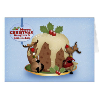Daughter And Son In Law Reindeer And Pudding Card