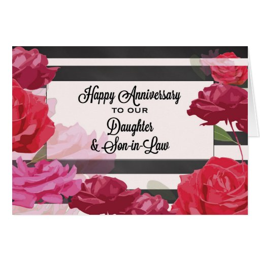 Wedding Anniversary Gift For Daughter And Son In Law : Daughter and Son-in-Law Wedding Anniversary Roses Card Zazzle