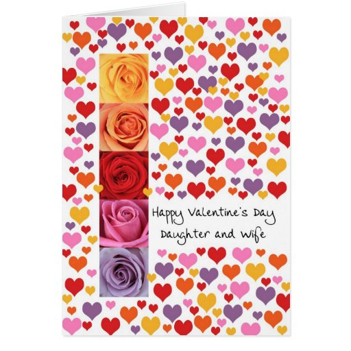 Daughter and wife Colored Valentine's Day Greeting Card