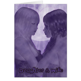 Daughter and Wife Lesbian Valentine's Day Card