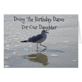 **DAUGHTER** DOING THE **BIRTHDAY DANCE** FOR YOU CARD