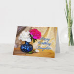 """Daughter, Happy Birthday with painted roses Card<br><div class=""""desc"""">Roses in a vase say Happy Birthday in a romantic way. Original artwork showing two roses in a blue vase with rosebuds lying on the table.</div>"""