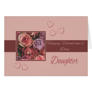 Daughter Happy Valentine's Day Roses Card