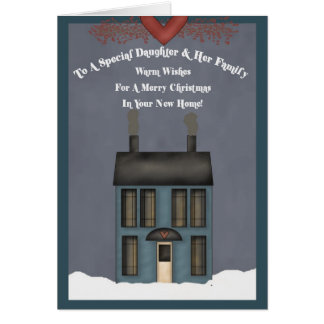 Daughter & Her Family, 1st Christmas in New Home Card