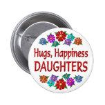 Daughter Hugs Pinback Buttons