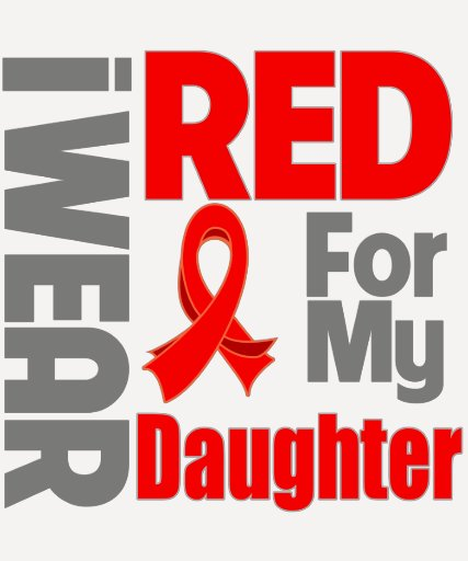 Daughter - I Wear Red Ribbon T-shirt