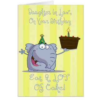 Daughter In Law Eat More Cake Birthday Card