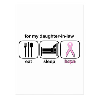 Daughter-in-law Eat Sleep Hope - Breast Cancer Postcard