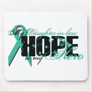 Daughter-in-law My Hero - Ovarian Hope Mouse Pad
