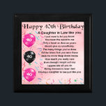 """Daughter in Law Poem  -  40th Birthday Keepsake Box<br><div class=""""desc"""">A great gift for a daughter in law on her 40th Birthday</div>"""