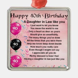 Daughter in Law Poem  -  40th Birthday Metal Ornament