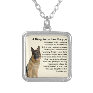 Daughter in Law Poem  - German Shepherd Silver Plated Necklace