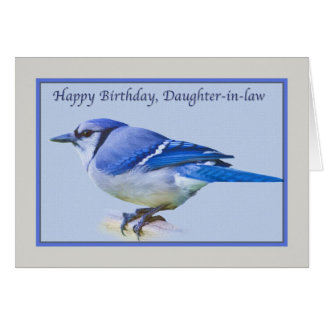 Daughter-in-law's Birthday Card with Blue Jay Bird