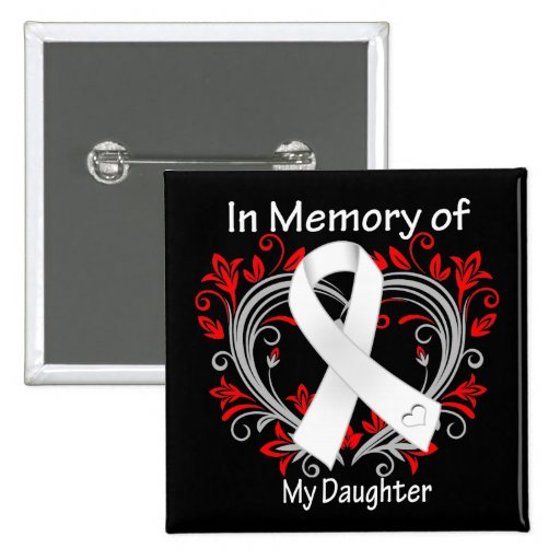 Daughter - In Memory Lung Cancer Heart Buttons
