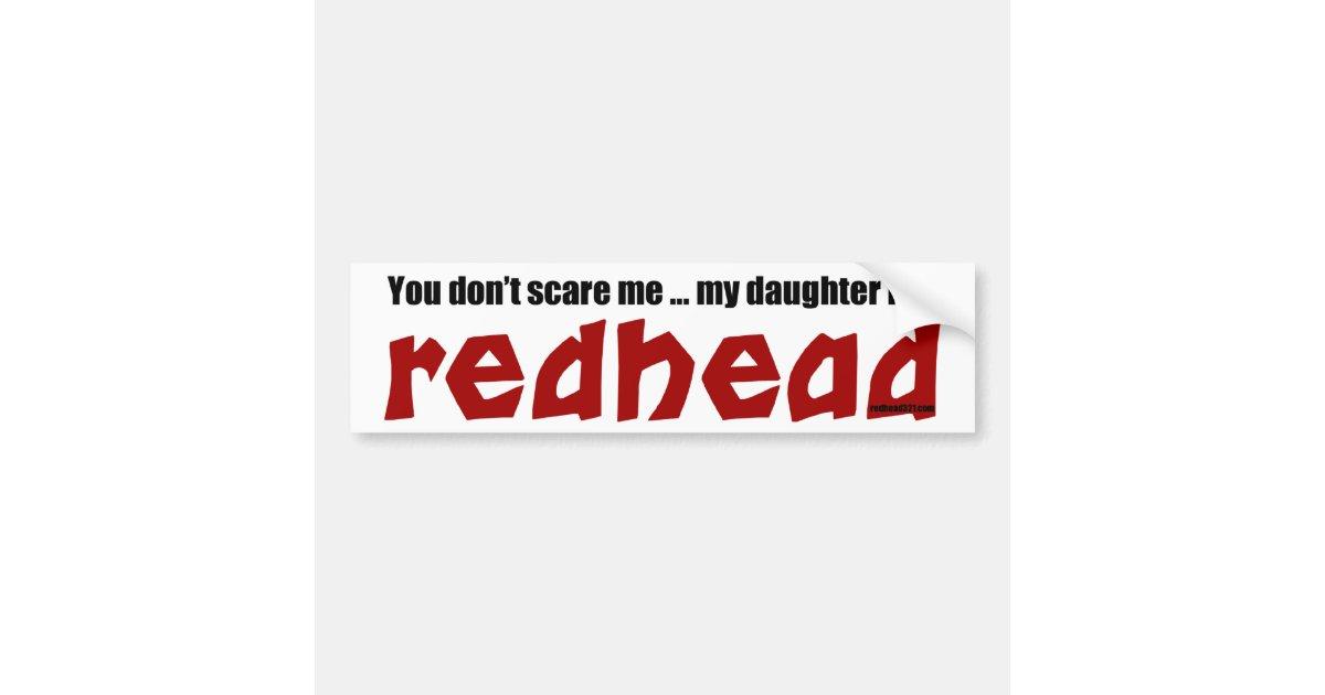 Daughter is a redhead bumper sticker zazzle com