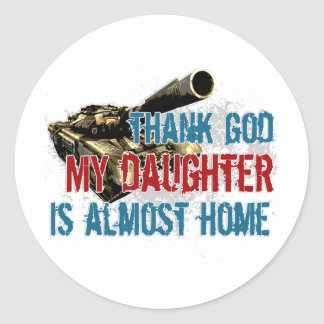Daughter is almost home classic round sticker