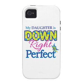 Daughter is Down Right Perfect iPhone 4/4S Cases