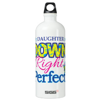 Daughter is Down Right Perfect SIGG Traveler 1.0L Water Bottle