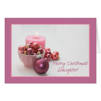 Daughter merry christsmas  pink ornaments christma greeting card
