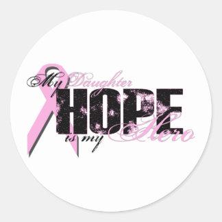 Daughter My Hero - Breast Cancer Hope Classic Round Sticker