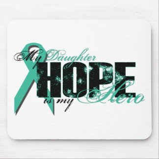 Daughter My Hero - Ovarian Hope Mouse Pad