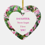 Daughter, Never Forget I Love You! Double-Sided Heart Ceramic Christmas Ornament