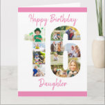 """Daughter Number 16 Photo Collage Big 16th Birthday Card<br><div class=""""desc"""">Personalize this big 16th birthday card with up to 11 different photographs. Designed for your daughter (although 'daughter' can be edited to a name or whatever you want), the number 16 photo collage is a thoughtful way to give a birthday card with a unique and special quality. The template is...</div>"""