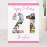 "Daughter Number 21 Photo Collage Big 21st Birthday Card<br><div class=""desc"">Personalize this big 21st birthday card with up to 10 different photographs. Designed for your daughter (although 'daughter' can be edited to a name or whatever you want), the number 21 photo collage is a thoughtful way to give a birthday card with a unique and special quality. The template is...</div>"