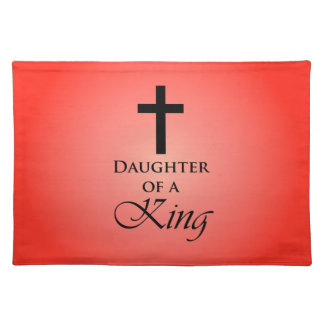 Daughter of a King Cloth Placemat