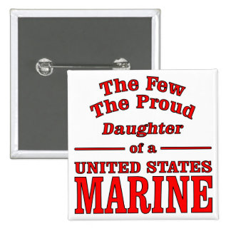 Daughter Of A United States Marine Button