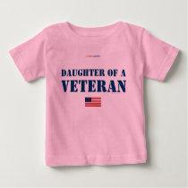 DAUGHTER OF A VETERAN BABY T-Shirt
