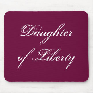 Daughter of Liberty Mouse Pad