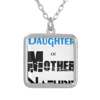Daughter Of Mother Nature Silver Plated Necklace