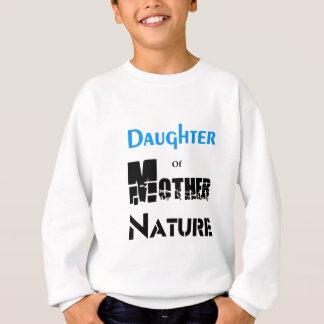 Daughter Of Mother Nature Sweatshirt