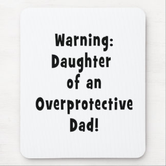 daughter of overprotective dad black mouse pad