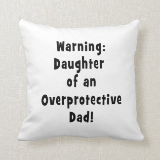 daughter of overprotective dad black throw pillow