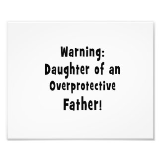 daughter of overprotective father black photo print