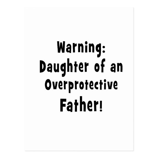 daughter of overprotective father black postcard