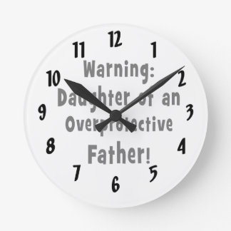 daughter of overprotective father black round clock