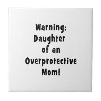 daughter of overprotective mom black.png ceramic tile