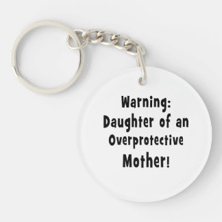daughter of overprotective mother black text keychains