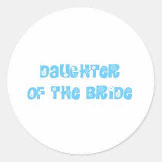 Daughter of the Bride Classic Round Sticker